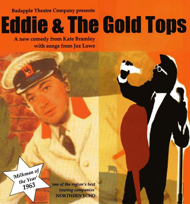 Eddie & The Gold Tops poster - courtesy Badapple Theatre Co