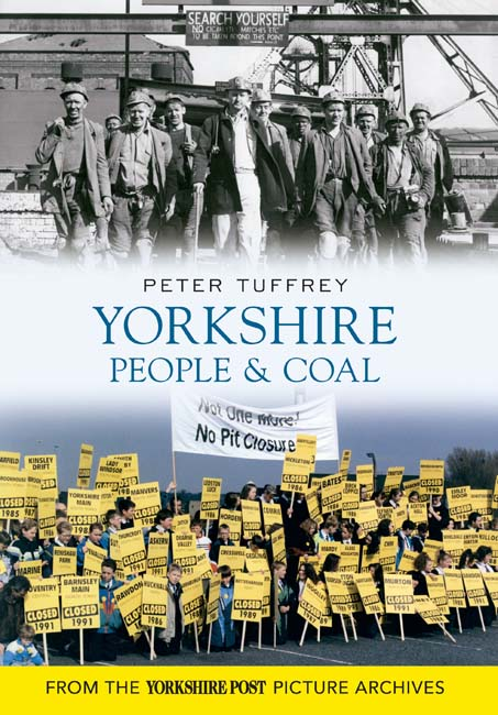 Yorkshire People and Coal book cover - copyright Amberley Publishing